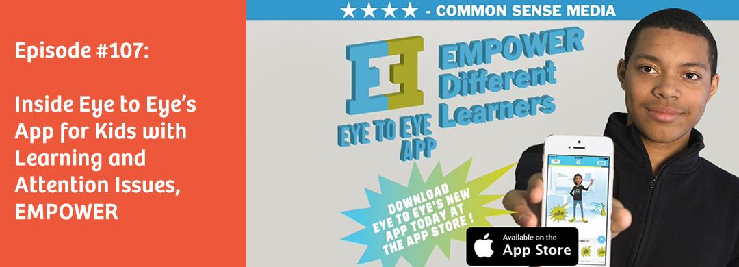 Episode 107: Inside Eye to Eye's EMPOWER App for Kids - Tilt